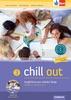 Chill out 3 Angličtina pro SOŠ a SOU, Učebnice, pracovní sešit, CD MP3