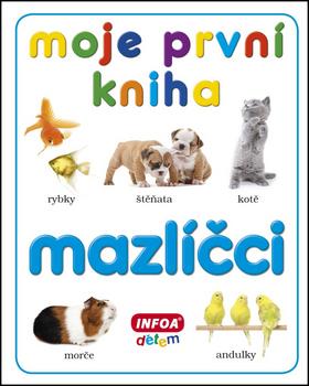 Moje první kniha Mazlíčci
