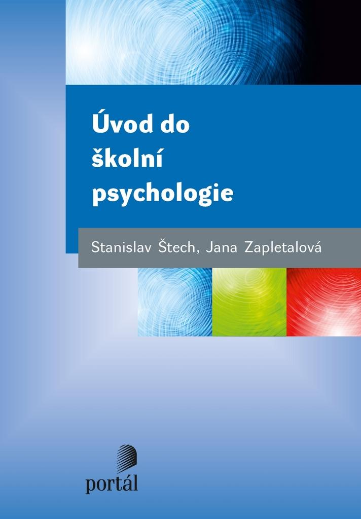 Úvod do školní psychologie - Stanislav Štech