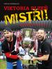 Viktoria Plzeň MISTŘI!, Gambrinus liga 2012/2013