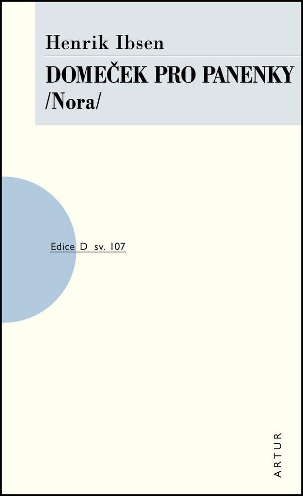 Domeček pro panenky/ Nora - Henrik Ibsen