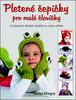 Pletené čepičky pro malé človíčky, 20 pletených dětských doplňků na motivy zvířátek