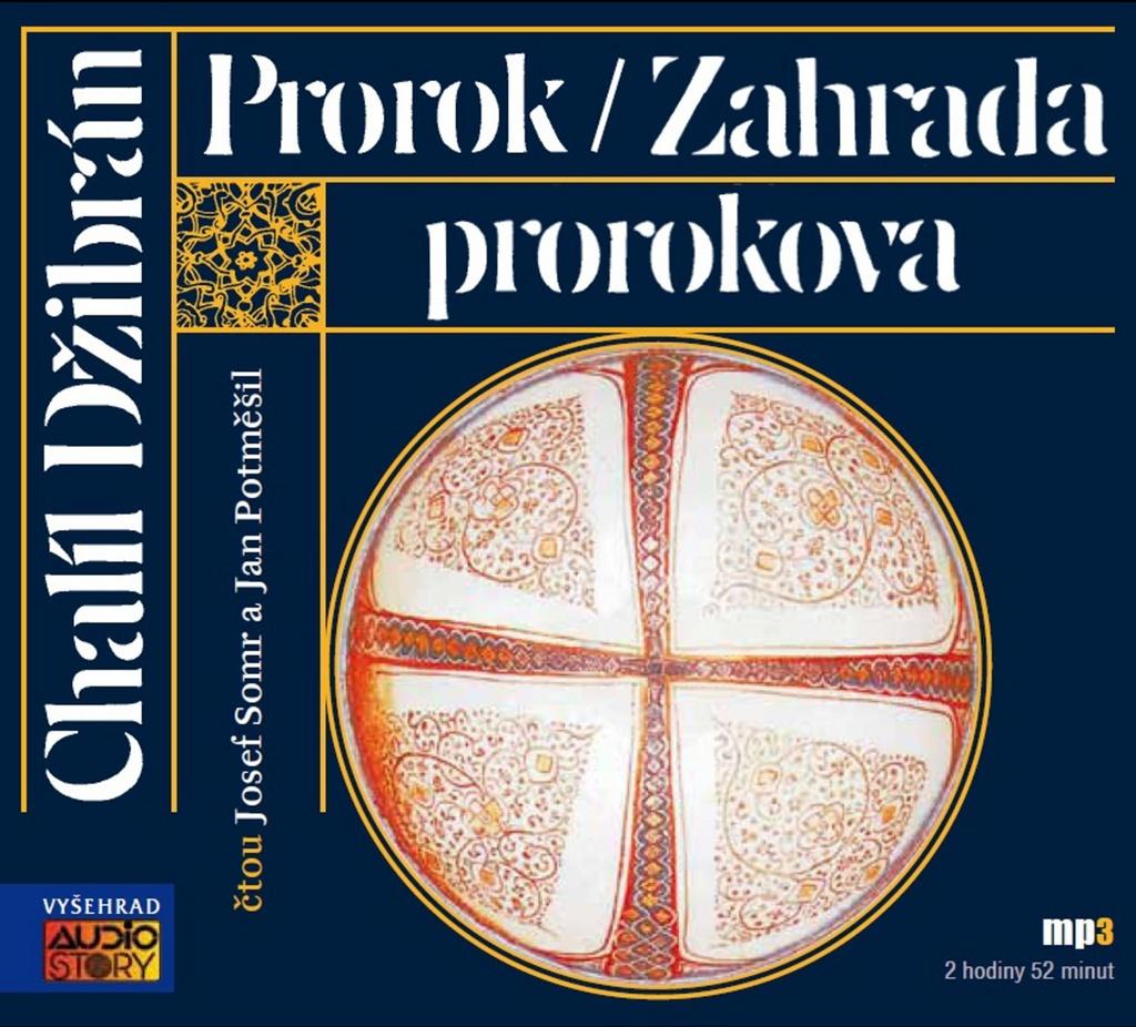 Prorok/ Zahrada prorokova - Chalíl Džibrán