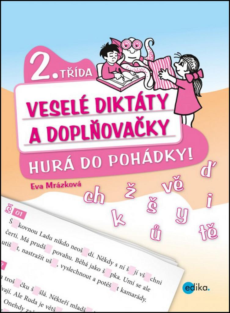 Veselé diktáty a doplňovačky 2. třída - Eva Mrázková