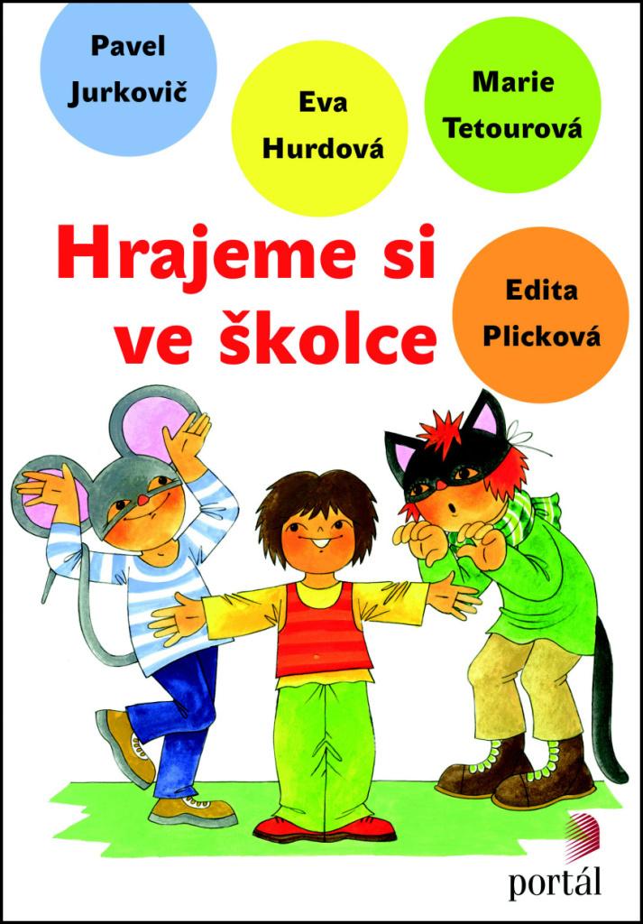 Hrajeme si ve školce - Eva Hurdová