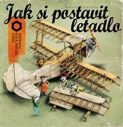 Jak si postavit letadlo - Martin Sodomka