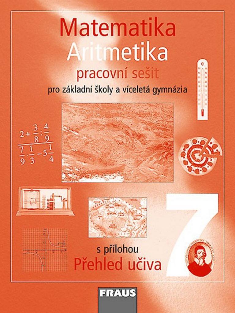 Matematika 7 Aritmetika Pracovní sešit - Helena Binterová
