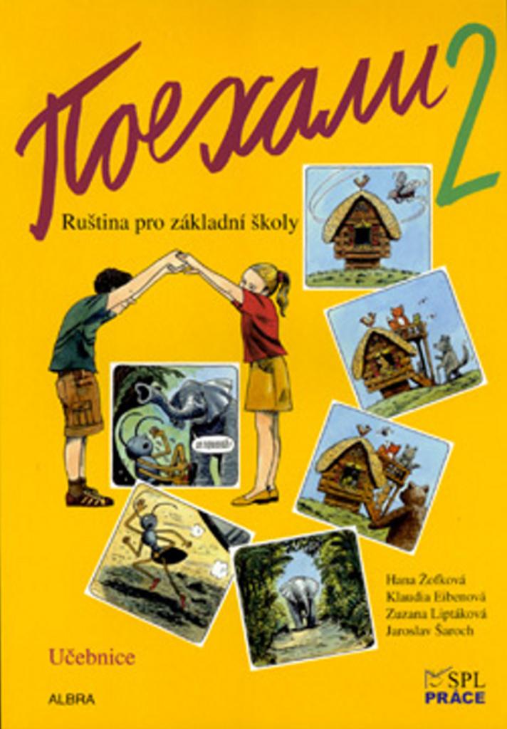 Pojechali 2 učebnice ruštiny pro ZŠ - Hana Žofková