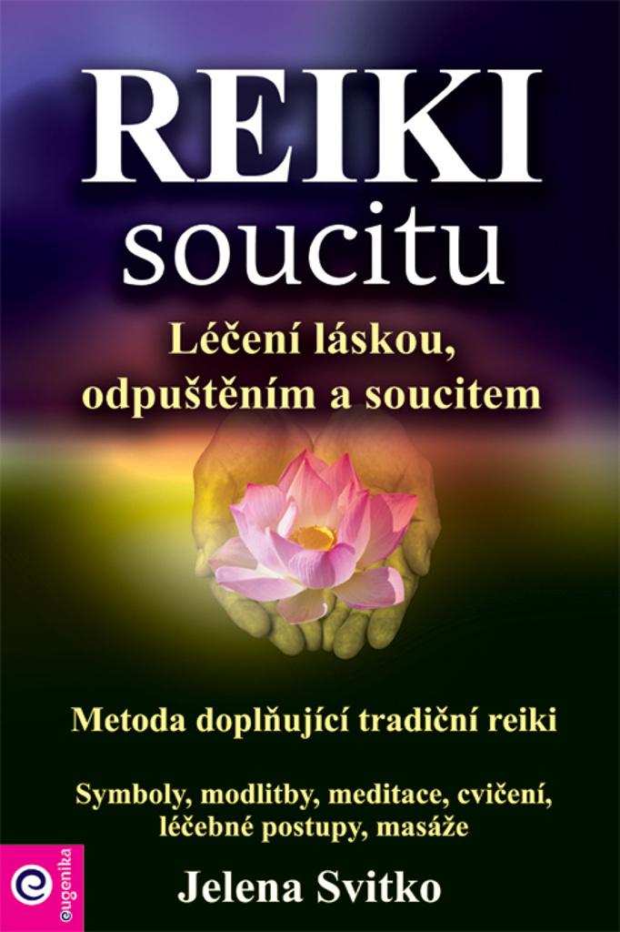 Reiki soucitu - Jelena Svitko