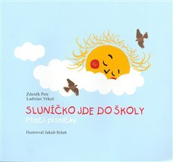 Sluníčko jde do školy - Zdeněk Petr