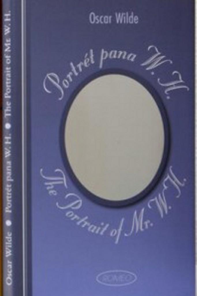 Portrét pana W.H. /The Portrait of Mr. W. H. - Oscar Wilde
