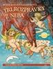 Tri rozprávky z neba, Klasické príbehy pre deti