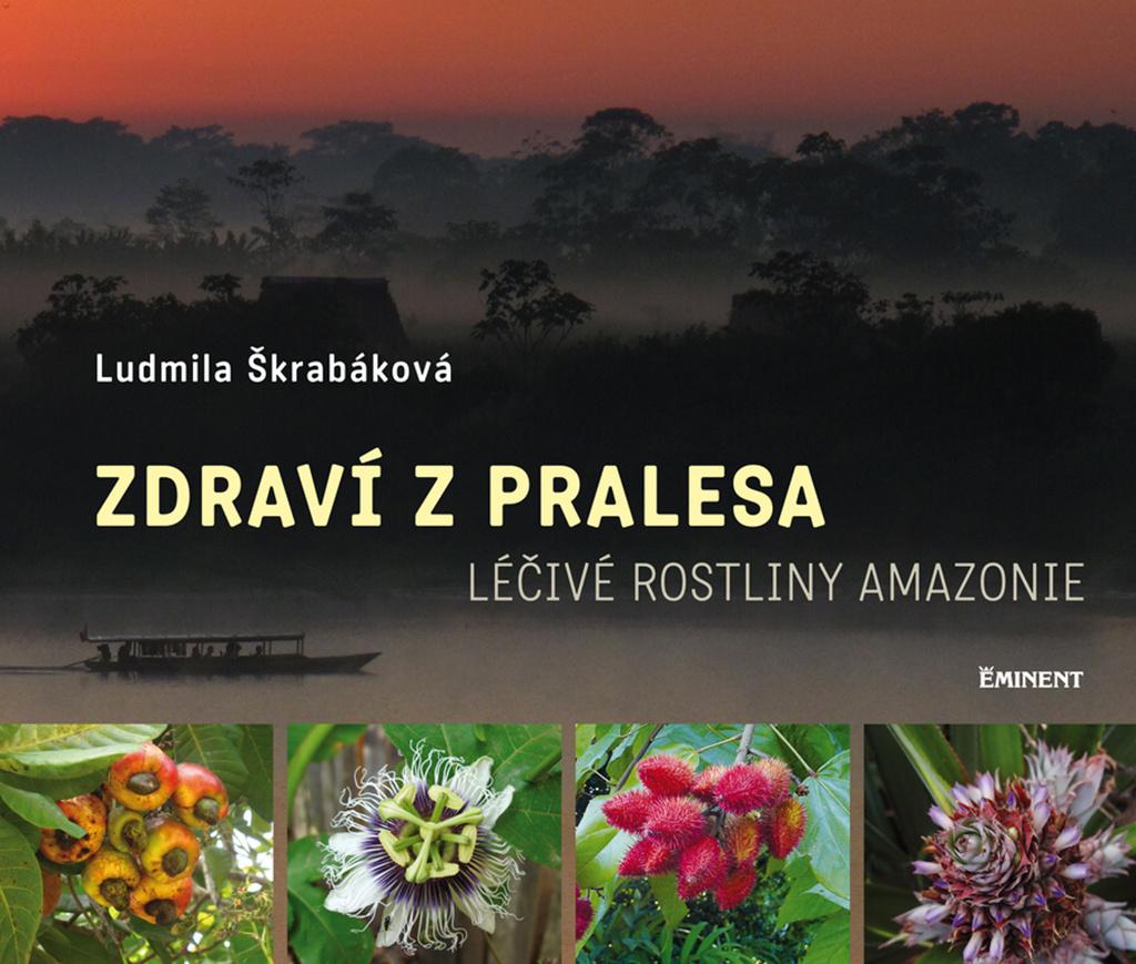 Zdraví z pralesa - Ludmila Škrabáková