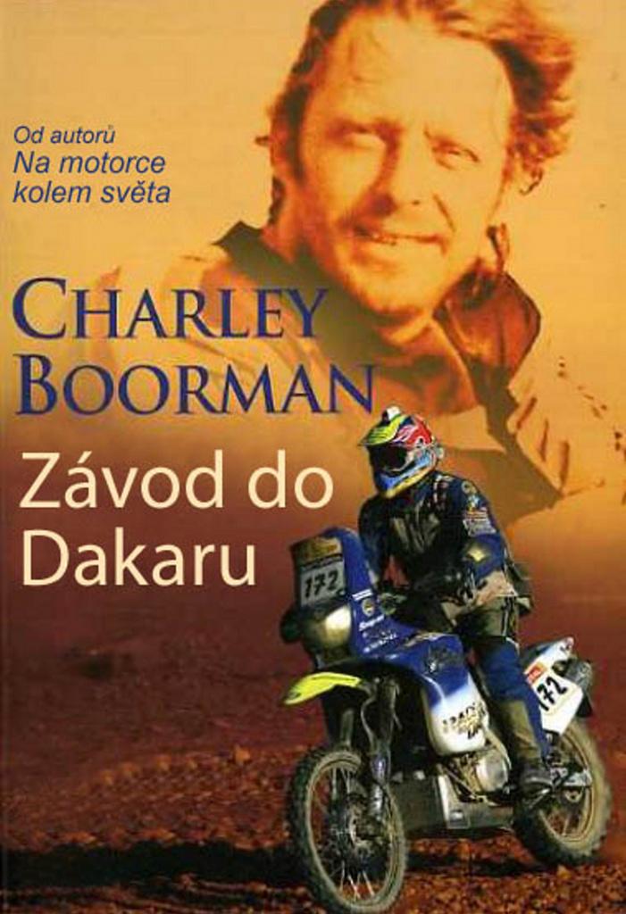 Závod do Dakaru - Charley Boorman