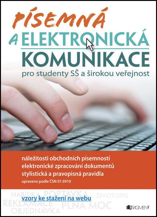 Písemná a elektronická komunikace pro SŠ - Renáta Drábová