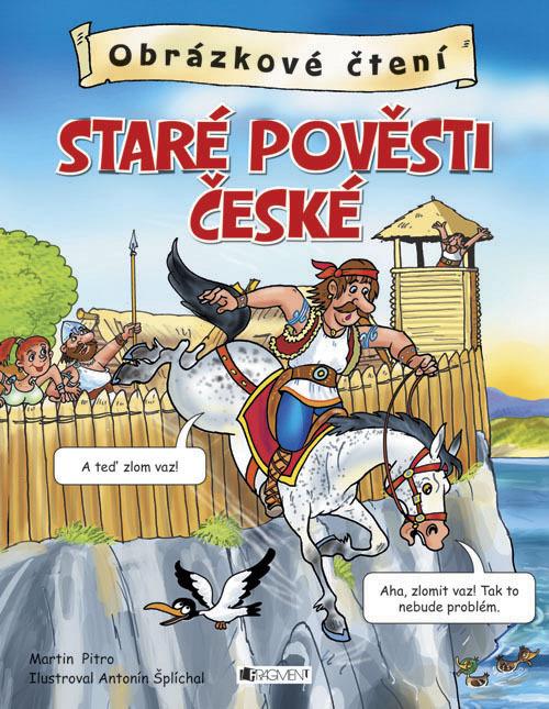 Obrázkové čtení Staré pověsti české - Antonín Šplíchal
