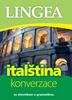 Italština konverzace, se slovníkem a gramatikou