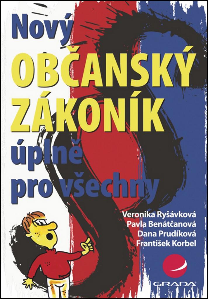Nový občanský zákoník úplně pro všechny - Dana Prudíková