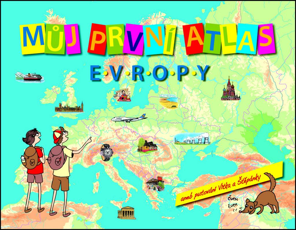 Můj první atlas Evropy - Vít Štěpánek