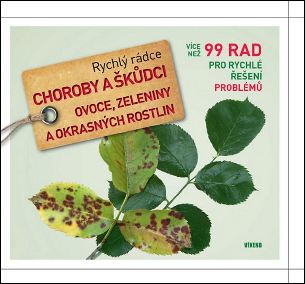 Rychlý rádce Choroby a škůdci ovoce, zeleniny a okrasných rostlin - Andreas Vietmeier