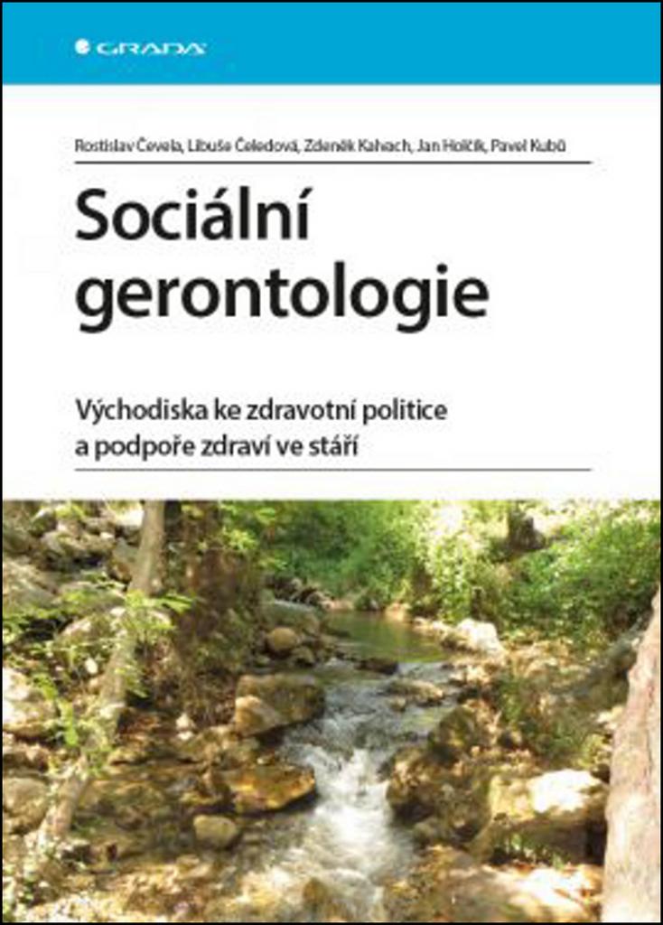 Sociální gerontologie - Zdeněk Kalvach