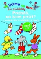 Učíme se hrou pro předškoláky Poznáš, co kam patří?, Veselé hrys obrázky a tvary