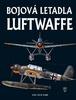 Bojová letadla Luftwaffe - David Donald; Jaroslav Schmid