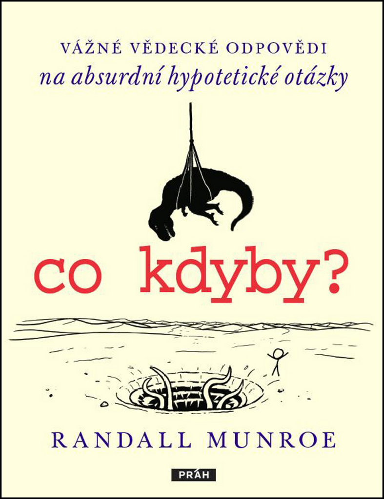 Co kdyby? - Randall Munroe