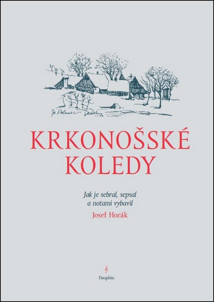 Krkonošské koledy - Josef Horák