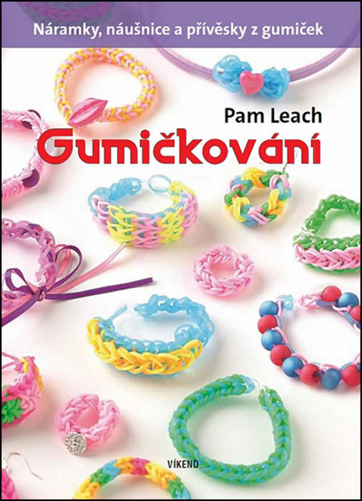 Gumičkování - Pam Leach