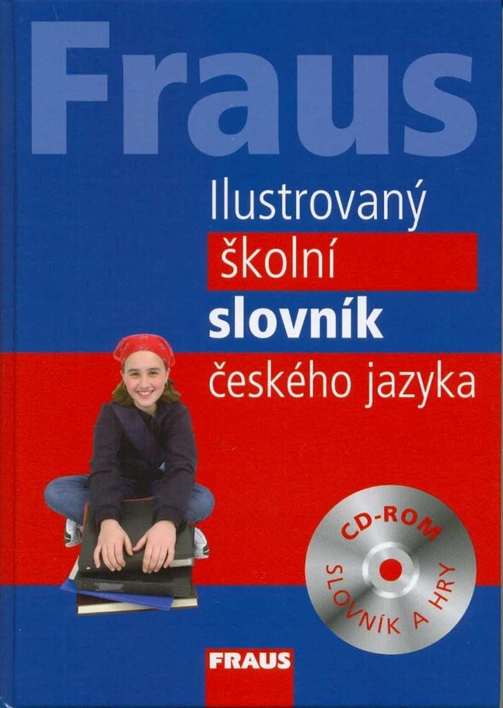 Fraus Ilustrovaný školní slovník českého jazyka - Kolektiv autorů