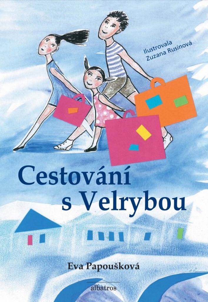 Cestování s Velrybou - Eva Papoušková