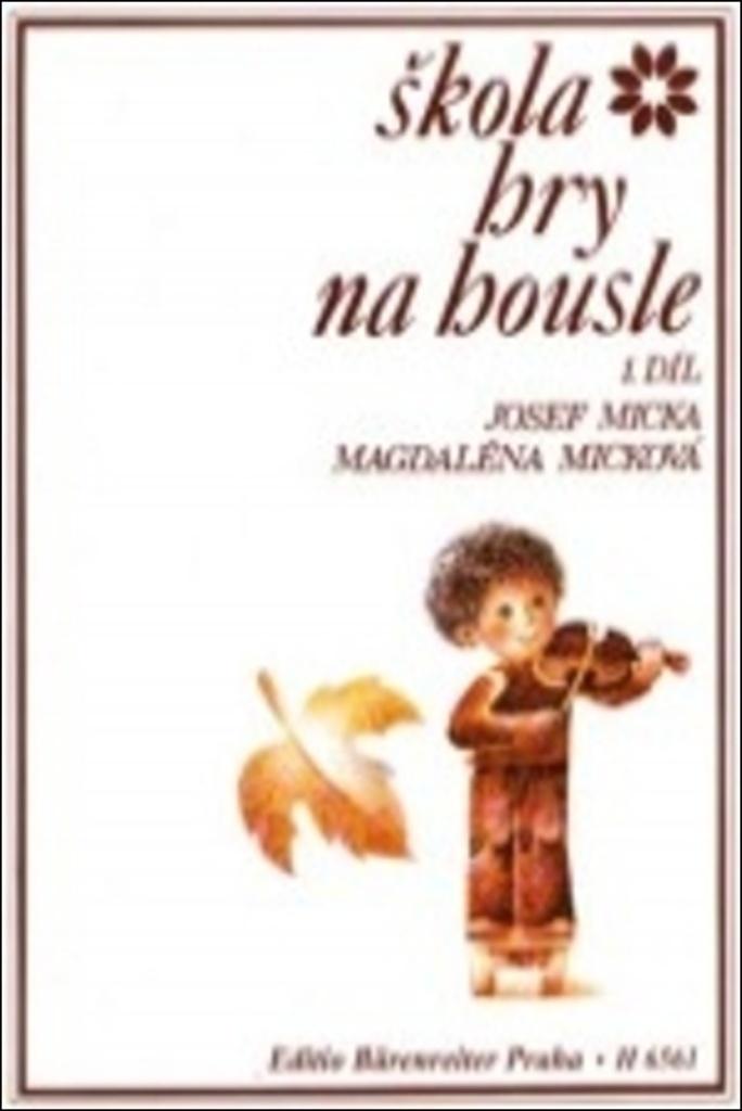 Škola hry na housle I - Magdaléna Micková