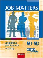 Job Matters Angličtina pro řemesla a služby, Učebnice + poslech mp3