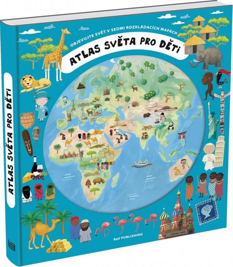 Atlas světa pro děti - Oldřich Růžička