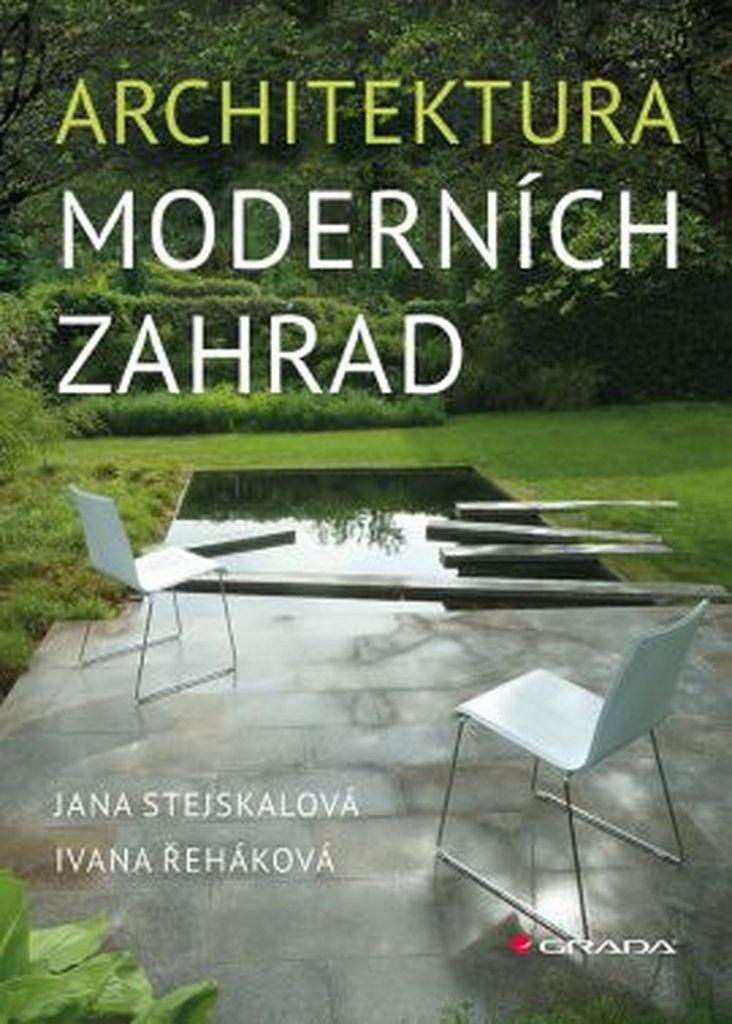 Architektura moderních zahrad - Jana Stejskalová