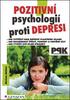 Pozitivní psychologií proti depresi, Jak svépomocí dosáhnout štěstí, pohody a vnitřní síly