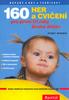 160 her a cvičení pro první tři roky života dítěte - Penny Warner