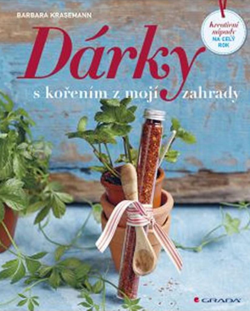 Dárky s kořením z mojí zahrady - Barbara Krasemann