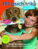 101 psích triků pro děti - Kyra Sundanceová