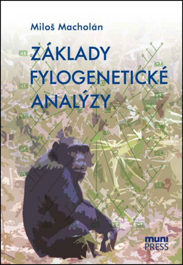 Základy fylogenetické analýzy - Miloš Macholán