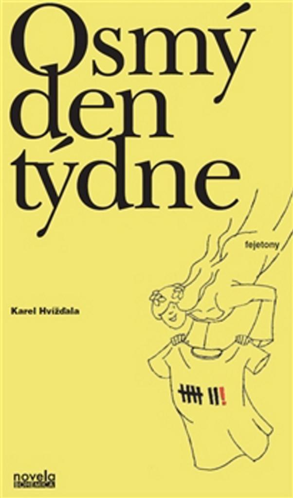 Osmý den týdne - Karel Hvížďala