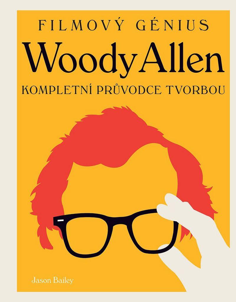 Woody Allen - Jason Bailey