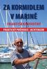 Za kormidlem v Marině, Praktický průvodce jachtingerm