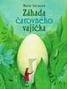 Záhada čarovného vajíčka