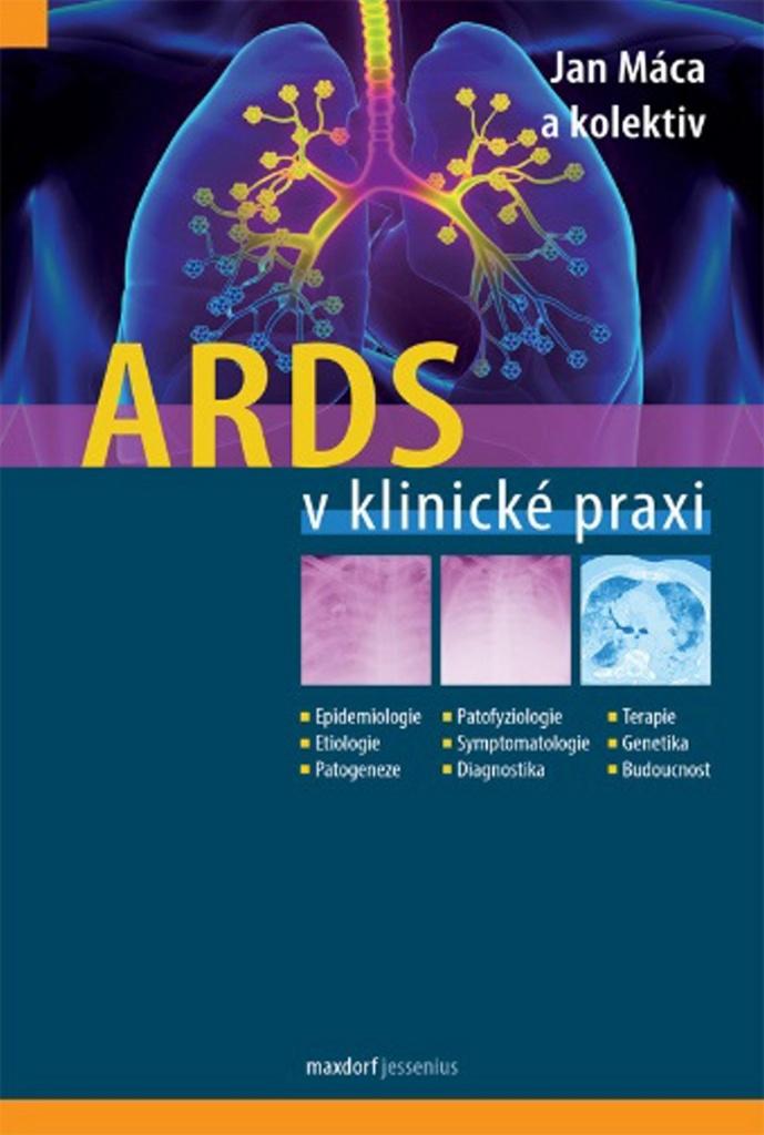 ARDS v klinické praxi - Jan Máca