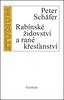 Rabínské židovství a rané křesťanství
