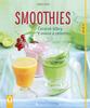 Smoothies, Čerstvé štávy z ovoce a zeleniny