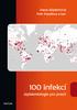 100 infekcí epidemiologie pro praxi - Dana Göpfertová; Petr Pazdiora