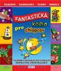 Fantastická kniha pre chlapcov, Vesmír Dinosaury Piráti Dopravné prostriedky